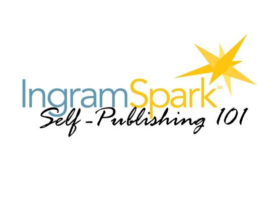IngramSpark Self-Publishing 101