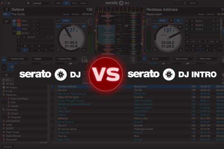 Serato Intro VS Serato DJ