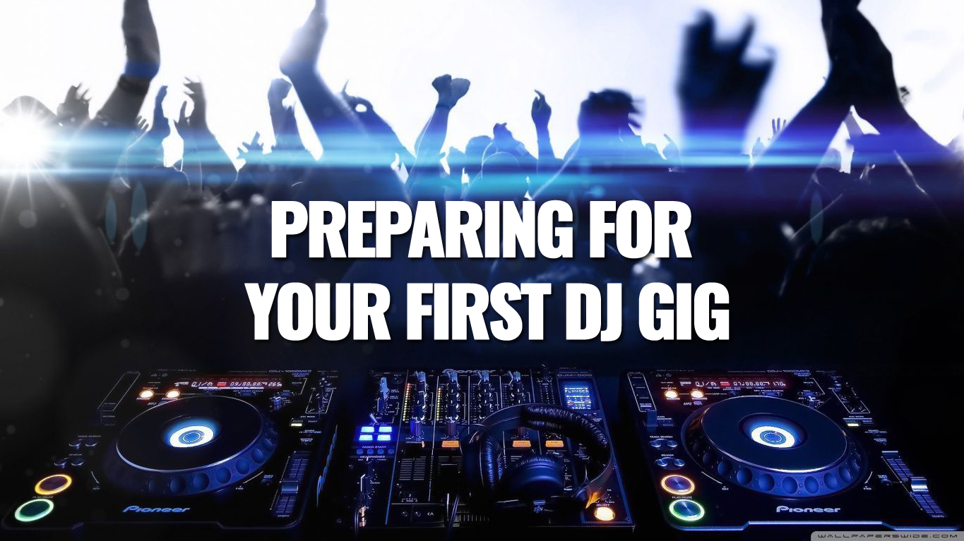 Image result for How To Prepare For Your First digital DJ GiG: