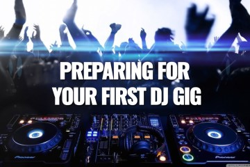 Preparing for Your First DJ Gig