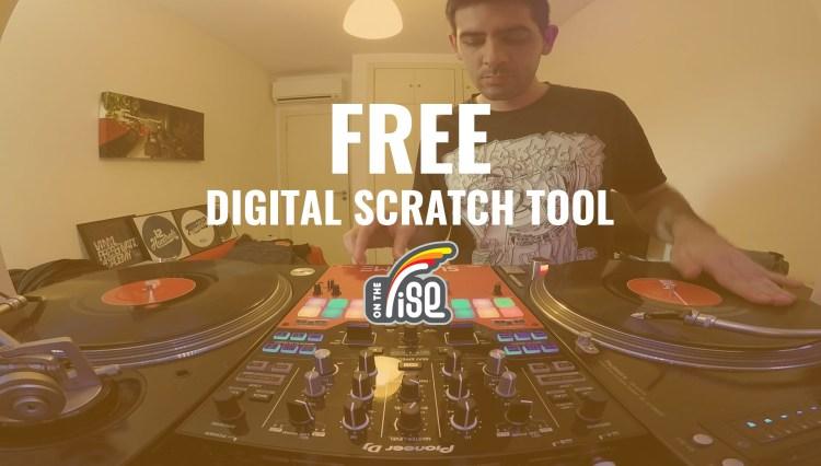FREE DIGITAL SCRATCH TOOL + Jose Rodríguez Scratch Routine