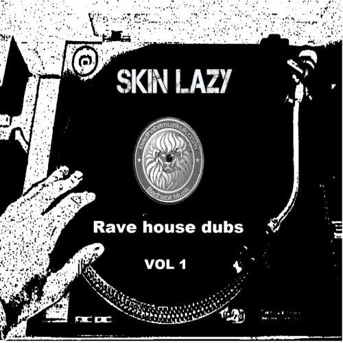 Skin Lazy- Do What You Wanna Do [Bad Habit Muzik]