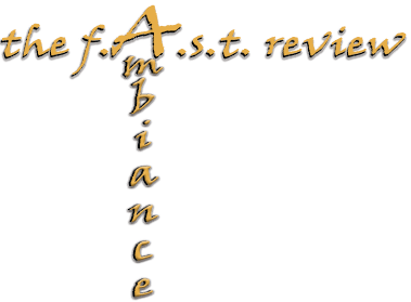 The Fast Review Ambiance