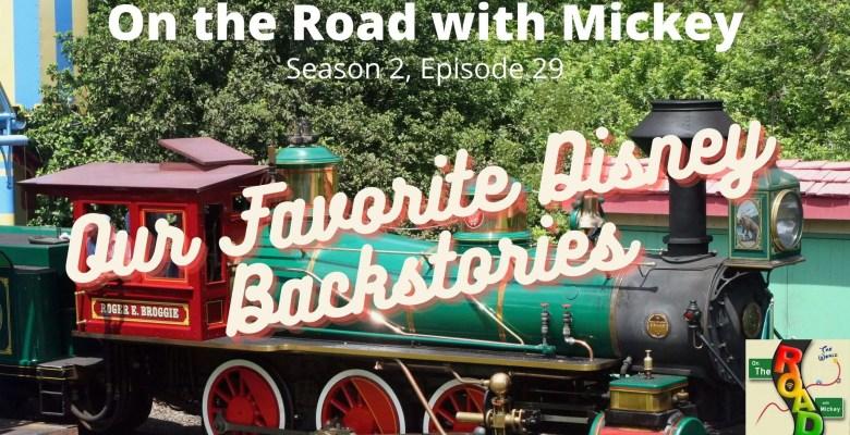 Our Favorite Disney Backstories