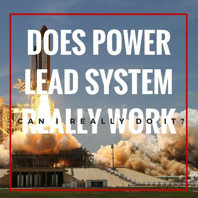 DOES POWER LEAD SYSTEM REALLY WORK