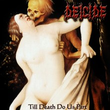 Deicide- Till Death Do Us Part (2008)