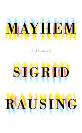 Mayhem by Sigrid Rausing