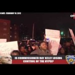 OTS, 02/10/12 : NYPD Under Fire: Are They Out Of Control?