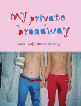 Lin Zhipeng 林志鹏 My Private Broadway III Self-published in Jan.2011) Designed by Crack Lin Limited edition of 500 copies, 175 X 230mm 120 pages