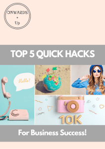 Free Top 5 Business Hack Guide | Onwards and Up