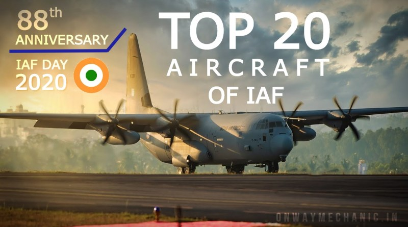TOP-20-AIRCRAFT-OF-IAF-88TH-ANNIVERSARY-ONWAYMECHANIC