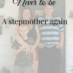 Why I would choose never to be a stepmother again