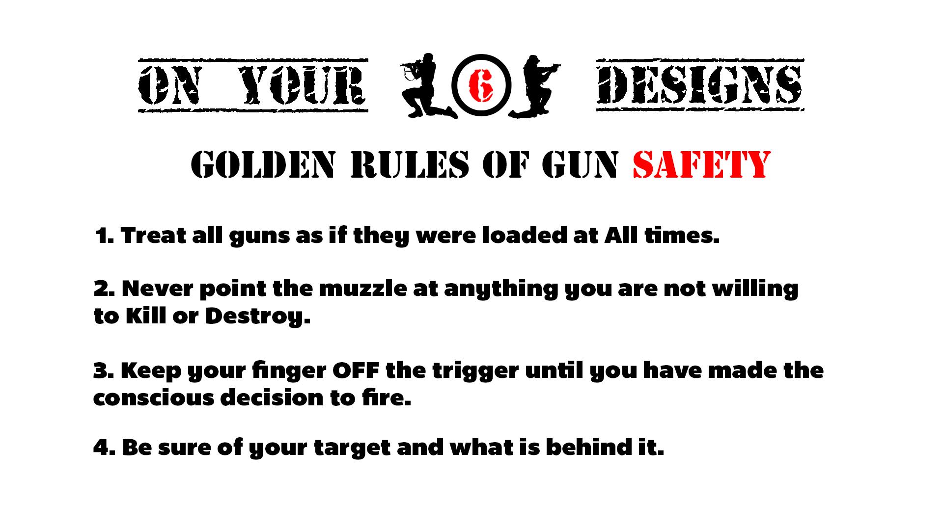 The Rules Still Apply Firearm Etiquette
