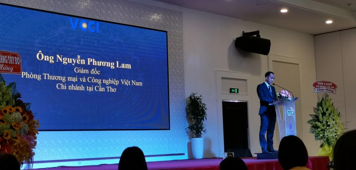 Ông Nguyễn Phương Lam, Giám đốc VCCI Cần Thơ phát biểu