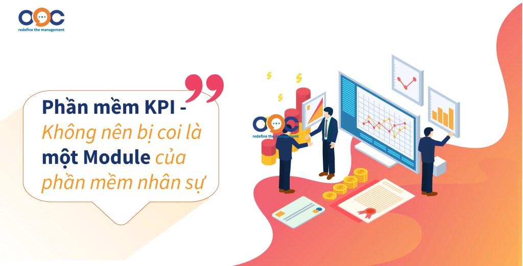Phần mềm KPI không nên bị coi là một Module của phần mềm nhân sự