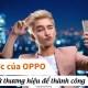 Chiến lược của OPPO - Tối ưu đại sứ thương hiệu để thành công