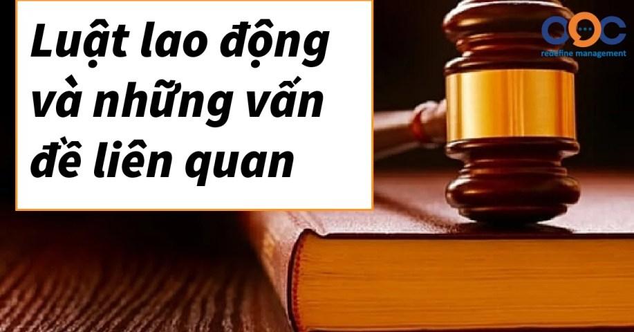 Luật lao động và những vấn đề liên quan