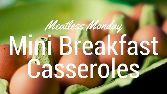 Mini-Meatless Breakfast Casseroles