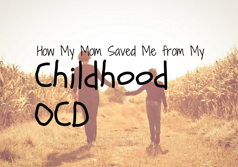 How to Help a Child with Anxiety: How My Mom Saved Me