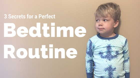 3 Steps to the Perfect Bedtime Routine