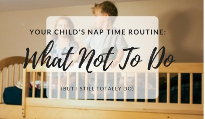 Tips and tricks for great nap time routines