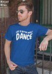 """Man wearing Zouk T-shirt decorated with unique """"Life is better when I Dance"""" design in blue crew neck style"""