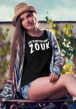 "Woman wearing Zouk T-shirt decorated with unique ""Life is better when I Zouk"" design in black crew neck style"