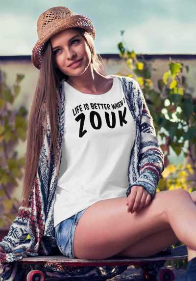 "Woman wearing Zouk T-shirt decorated with unique ""Life is better when I Zouk"" design in white crew neck style"