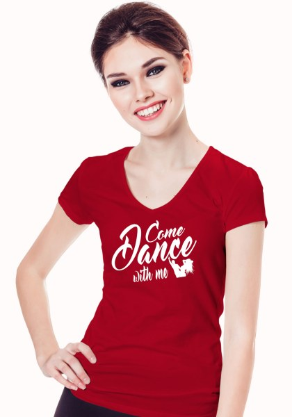 """Woman wearing Zouk t-shirt decorated with unique """"Come Dance with me"""" design in red v-neck style"""