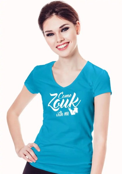 """Woman wearing Zouk T-shirt decorated with unique """"Come Zouk with me"""" design in blue v-neck style"""