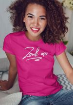 "Woman wearing Zouk T-shirt decorated with unique ""Zouk me"" design (pink crew neck style)"