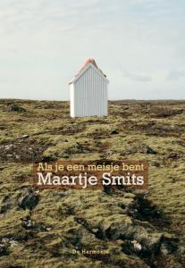 Als je een meisje bent, Maartje Smits
