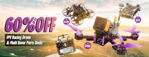 60off fpv racing drone - Up To 60% off Banggood FPV Racing Drone & Multi Rotor Parts DEALS