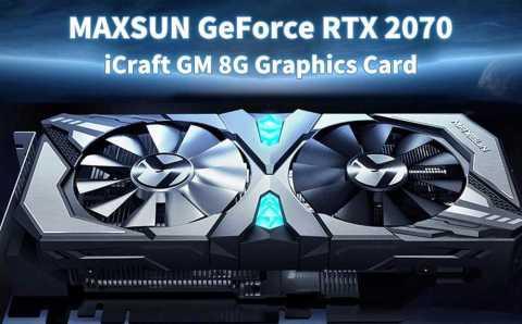 MAXSUN GeForce RTX 2070 iCraft GM 8G Graphics Card - MAXSUN GeForce RTX 2070 iCraft GM 8G Graphics Card Gearbest Coupon Promo Code