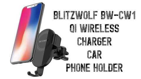 BlitzWolf BW CW1 - BlitzWolf BW-CW1 Qi Wireless Charger Car Phone Holder Banggood Coupon Code [Czech Warehouse]