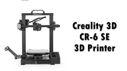 Creality 3D CR 6 SE 3D Printer - Creality 3D CR-6 SE 3D Printer Banggood Coupon Promo Code