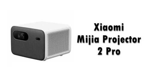 Xiaomi 2Pro projector - Xiaomi Mijia Projector 2 Pro Banggood Coupon Promo Code [Spain Warehouse]