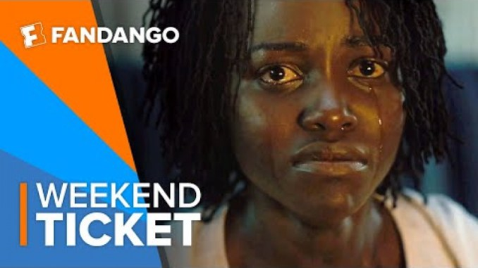 In Theaters Now: Us | Weekend Ticket