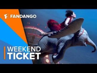 In Theaters Now: Dumbo   Weekend Ticket
