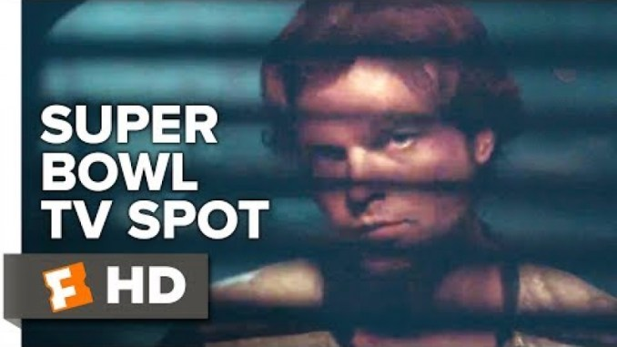 Solo: A Star Wars Story Super Bowl TV Spot | Movieclips Trailers