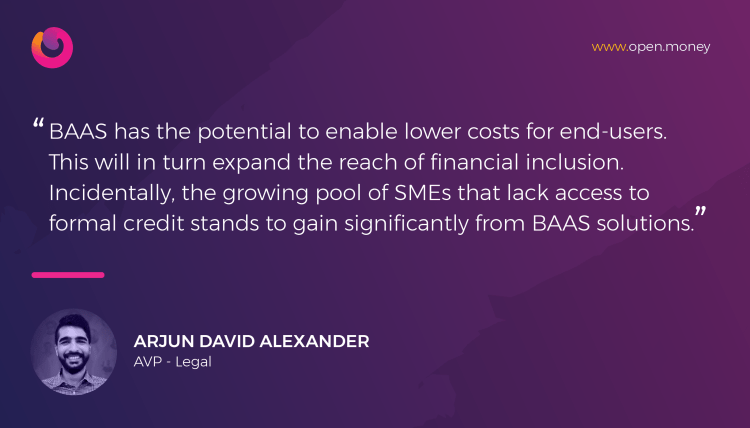 Arjun, AVP Legal - Quote: Talks about how BAAS can solve banking for SMEs