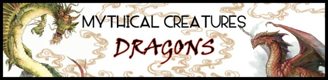 DRAGONS MYTHICAL CREATURES THROUGHOUT HISTORY