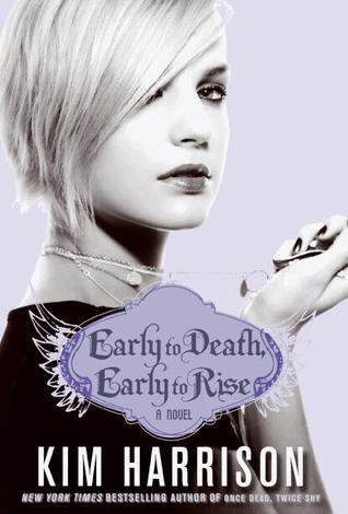 EARLY TO DEATH, EARLY TO RISE (MADISON AVERY TRILOGY, BOOK #2) BY KIM HARRISON: BOOK REVIEW