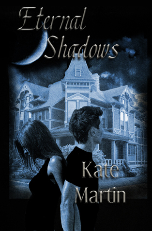 ETERNAL SHADOWS BY KATE MARTIN: BOOK REVIEW