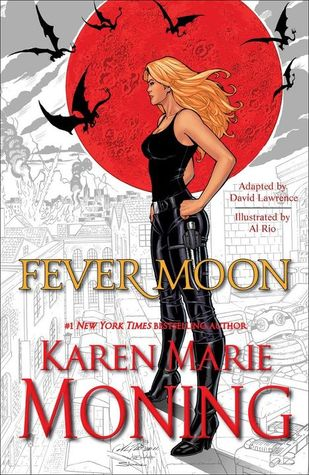 FEVER MOON: THE FEAR DORCHA (FEVER SERIES) BY KAREN MARIE MONING: GRAPHIC NOVEL REVIEW