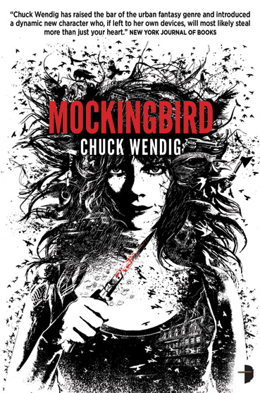 MOCKINGBIRD (MIRIAM BLACK, BOOK #2) BY CHUCK WENDIG: BOOK REVIEW