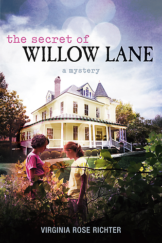 THE SECRET OF WILLOW LANE (THE WILLOW LANE MYSTERIES, BOOK #1) BY VIRGINIA ROSE RICHTER: PARENT TO PARENT SUGGESTED READING & REVIEW
