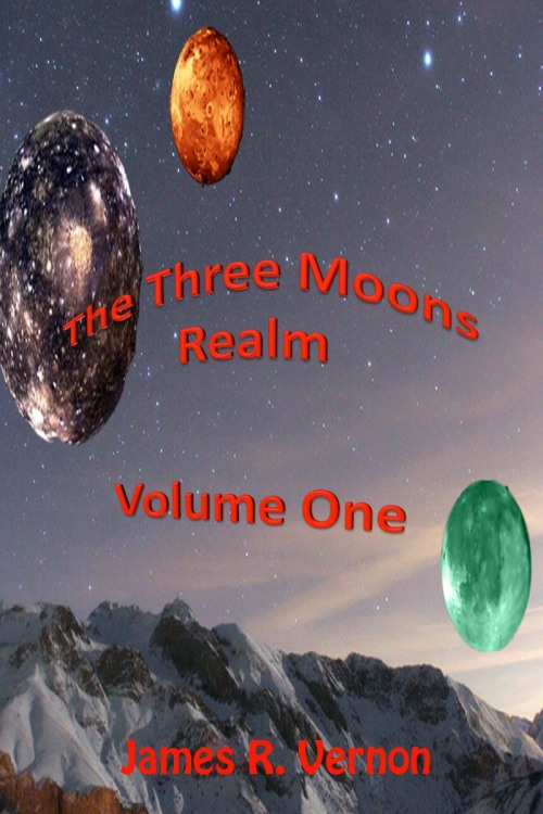 THE THREE MOONS REALM: VOLUME 1 BY JAMES VERNON: BOOK REVIEW