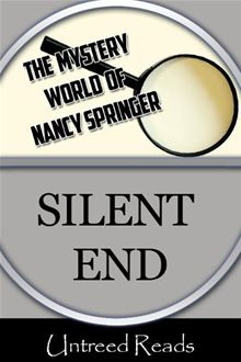SILENT END BY NANCY SPRINGER: BOOK REVIEW
