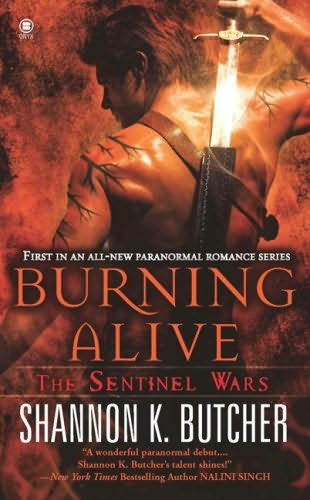 BURNING ALIVE (SENTINEL WARS, BOOK #1) BY SHANNON K. BUTCHER: BOOK REVIEW